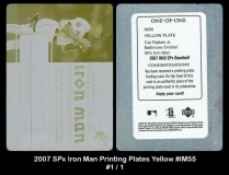 2007 SPx Iron Man Printing Plates Yellow #IM55