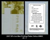 2007 SPx Iron Man Printing Plates Yellow #IM62