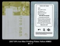 2007 SPx Iron Man Printing Plates Yellow #IM65