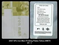 2007 SPx Iron Man Printing Plates Yellow #IM70