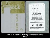 2007 SPx Iron Man Printing Plates Yellow #IM76