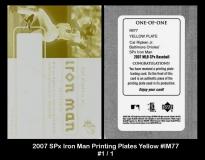 2007 SPx Iron Man Printing Plates Yellow #IM77