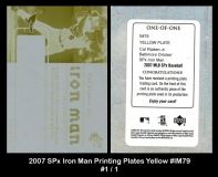 2007 SPx Iron Man Printing Plates Yellow #IM79
