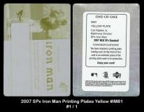 2007 SPx Iron Man Printing Plates Yellow #IM81