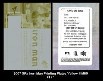 2007 SPx Iron Man Printing Plates Yellow #IM85