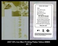 2007 SPx Iron Man Printing Plates Yellow #IM86