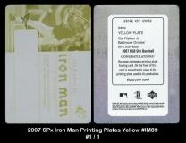 2007 SPx Iron Man Printing Plates Yellow #IM89