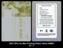 2007 SPx Iron Man Printing Plates Yellow #IM90