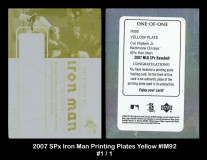 2007-SPx-Iron-Man-Printing-Plates-Yellow-IM92