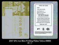 2007 SPx Iron Man Printing Plates Yellow #IM99