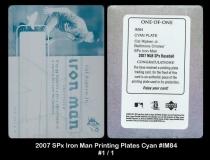2007 Spx Iron Man Printing Plates Cyan #IM84