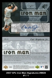 2007 SPx Iron Man Signatures #IM28