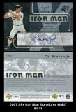 2007 SPx Iron Man Signatures #IM47