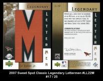 2007 Sweet Spot Classic Legendary Lettermen #LL22M