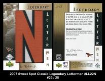 2007 Sweet Spot Classic Legendary Lettermen #LL22N -2