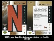 2007 Sweet Spot Classic Legendary Lettermen #LL22N