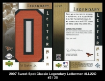 2007 Sweet Spot Classic Legendary Lettermen #LL22O