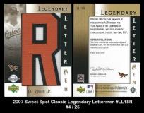 2007 Sweet Spot Classic Legendary Letterman #LL18R