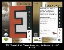 2007 Sweet Spot Classic Legendary Lettermen #LL18E