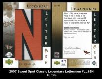 2007 Sweet Spot Classic Legendary Lettermen #LL18N