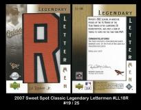 2007 Sweet Spot Classic Legendary Lettermen #LL18R