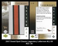 2007 Sweet Spot Classic Legendary lettermen #LL18I