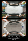 2007 Sweet Spot Classic Signatures Silver Stitch Silver Ink #CR