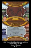 2007 Sweet Spot Dual Signatures Glove Leather Black Ink #AC