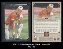 2007 UD Masterpieces Black Linen #53