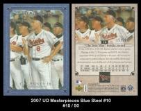 2007 UD Masterpieces Blue Steel #10