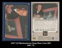 2007 UD Masterpieces Deep Blue Linen #55