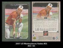 2007 UD Masterpieces Hades #53