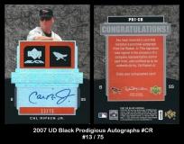 2007 UD Black Prodigious Autographs #CR