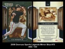 2008 Donruss Sports Legends Mirror Blue #75