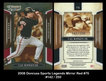 2008 Donruss Sports Legends Mirror Red #75