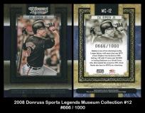 2008 Donruss Sports Legends Museum Collection #12