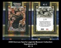 2008 Donruss Sports Legends Museum Collection Signatures #12