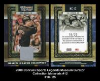 2008-Donruss-Sports-Legends-Museum-Curator-Collection-Materials-12