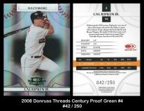 2008 Donruss Threads Century Proof Green #4