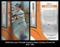 2008 Donruss Threads Century Stars Century Proof #4