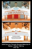 2008 Donruss Threads Dynasty Materials #1