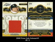 2008 Prime Cuts Colossal #1