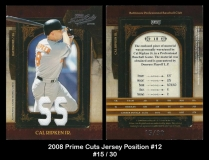 2008 Prime Cuts Jersey Position #12
