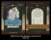 2008 Prime Cuts Signature Century #12