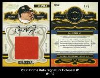 2008 Prime Cuts Signature Colossal #1