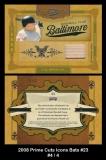 2008 Prime Cuts Icons Bats #23