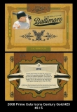 2008 Prime Cuts Icons Century Gold #23