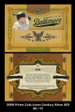 2008 Prime Cuts Icons Century Silver #23