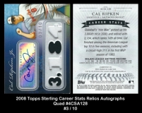 2008 Topps Sterling Career Stats Relics Autographs Quad #4CSA128