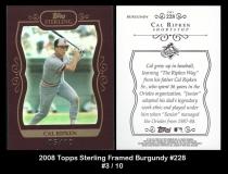 2008 Topps Sterling Framed Burgundy #228
